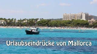 Mallorca Urlaub ★ Soo schön war's dort!