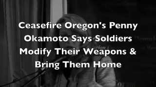 Penny Okamoto Says Troops Modify Their Weapons & Bring Them Back Home