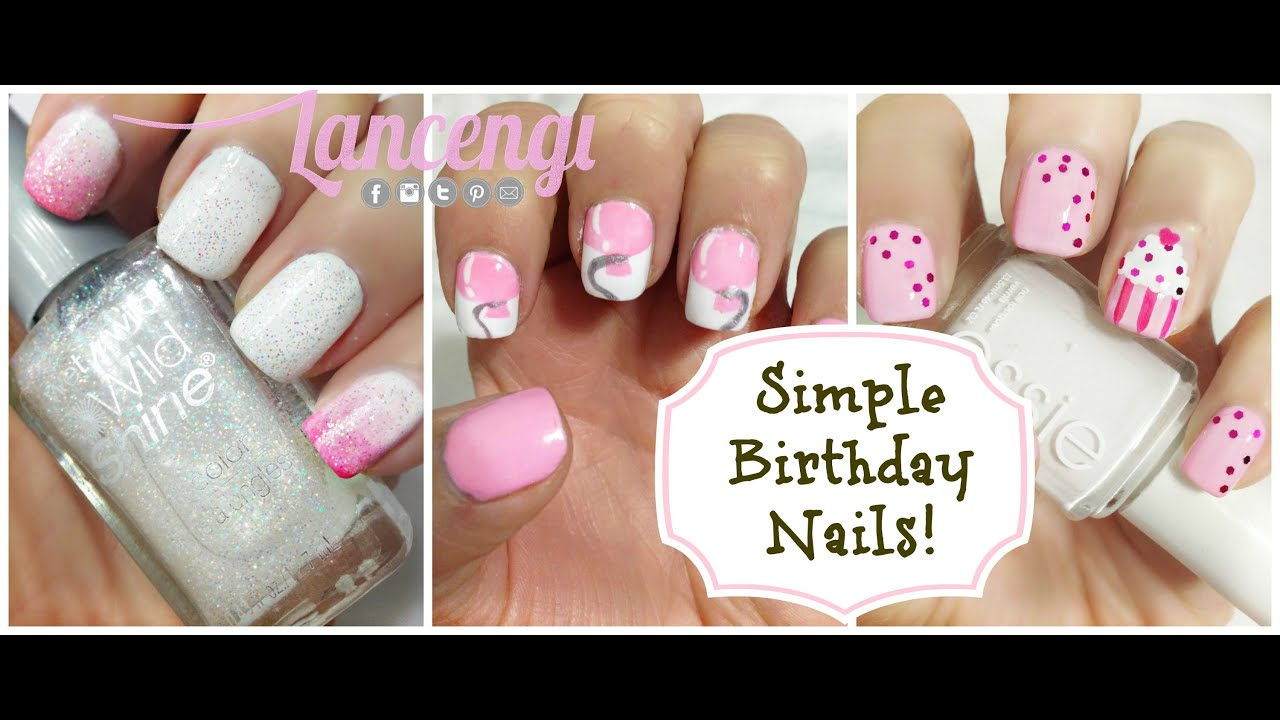 Easy Nail Art Designs For Beginners 7 Birthday Nails Youtube