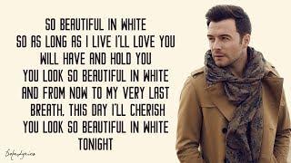 Download Beautiful In White - Shane Filan (Lyrics) 🎵