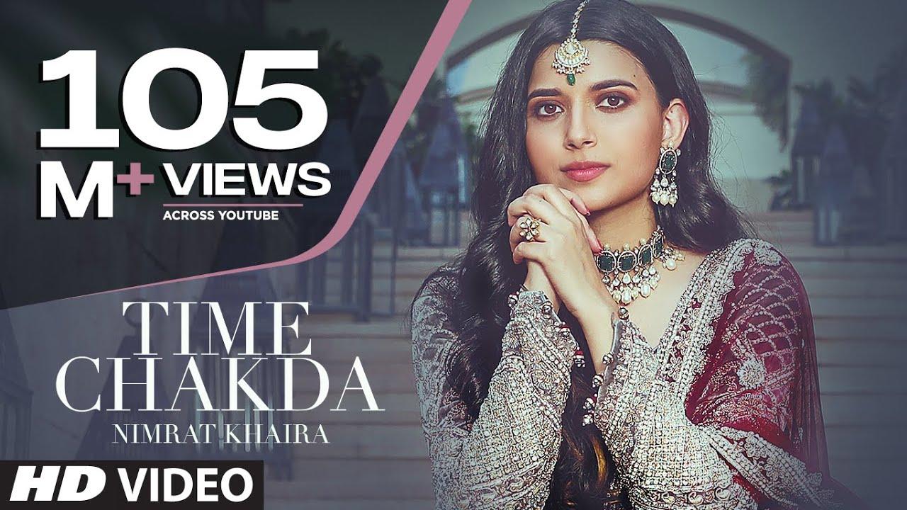 Time Chakda (Full Song) Nimrat Khaira | Desi Crew | Rony Ajnali, Gill Machhrai | Latest Punjabi Song