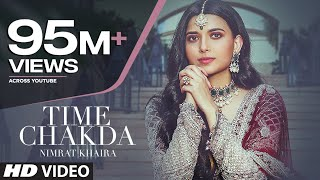 Time Chakda (Full Song) Nimrat Khaira | Desi Crew | Rony Ajnali, Gill Machhrai | Latest Punjabi Song