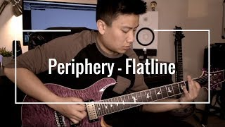 Periphery - Flatline Guitar Cover By Giang Tran