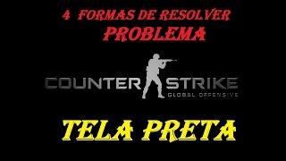 Resolver problema TELA PRETA C.S global OFFENSE (4 FORMAS)