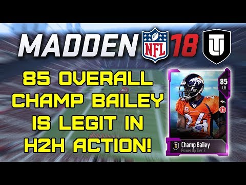 85 OVR CHAMP BAILEY IS LEGIT IN H2H ACTION! - Madden 18 Ultimate Team Ep. #4
