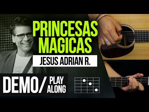 """PRINCESAS MAGICAS"" Jesus Adrian R. - DEMO 
