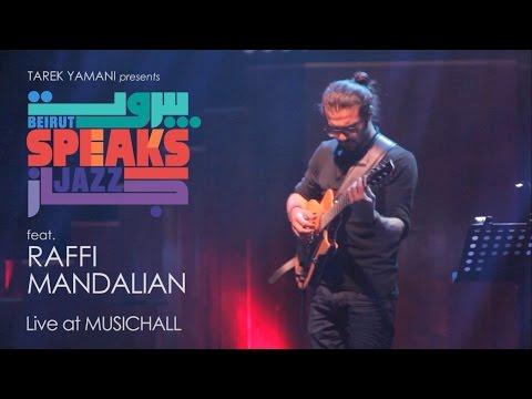 Beirut Speaks Jazz feat. RAFFI MANDALIAN - Minority
