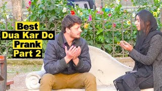 Best Dua Kar Do Prank # 2 | funny | Hilarious | Comedy | entertainment