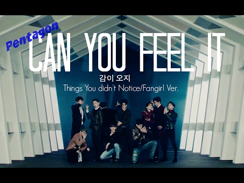 Thumbnail: Pentagon Can You Feel It ~ Things You Didn't Notice/Fangirl Ver.