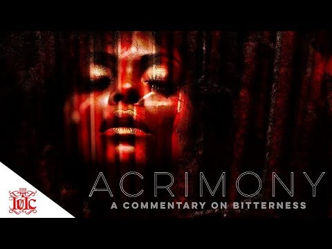 #IUIC   #ACRIMONY   A COMMENTARY ON BITTERNESS