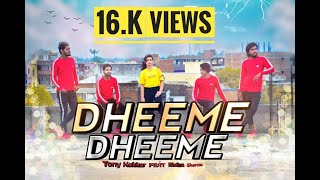 Dheeme Dheeme | Tony kakkar Feat Neha sharma | Dance Cover | Choreography By Karan Dev Athya