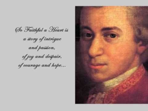 So Faithful A Heart - The Love Story of Nancy Storace & Wolfgang Mozart