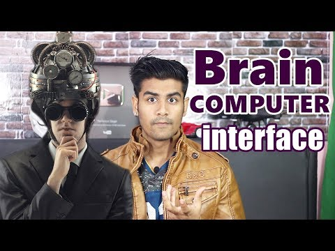 Human Brain Attached To A Computer ? | Brain Computer Interface Explained