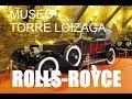 MUSEO DE COCHES ANTIGUOS Y CLASICOS TORRE  LOIZAGA