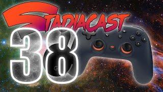 Stadiacast 38 - Sunday, December 29, 2019