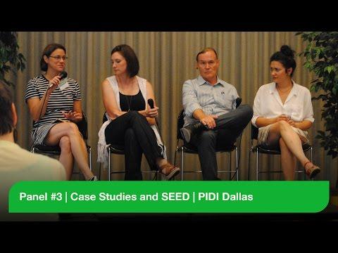 Panel #3 - Case Studies and SEED - PIDI Dallas