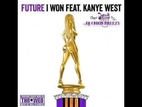 I Won-Future Feat. Kanye West (Chopped & Screwed By DJ Chris Breezy)