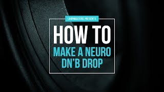 How To Make a Neurofunk Drum and Bass Drop in Ableton Live Tutorial