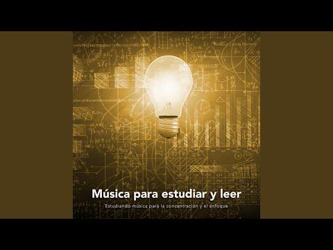 Estudiar musica - Musica relajante