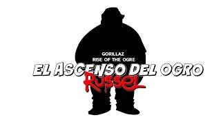 Gorillaz  Rise of the Ogre-Russel