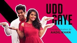 AIB : Udd Gaye | Ritviz |One Take Dance Video | Aadil Khan Choreography| Ft.Avika Gor