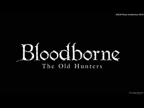Bloodborne DLC Revealed - The Old Hunters