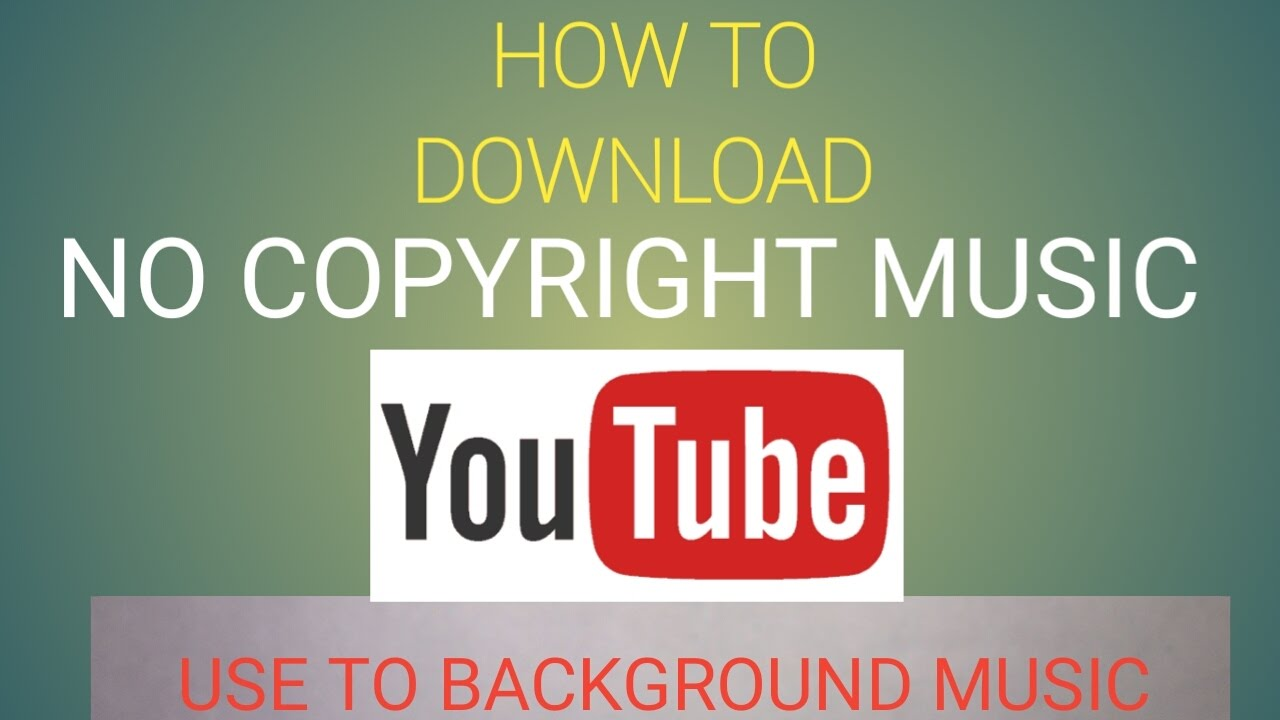 How To Download No Copyright Music For Youtube Tutorial Youtube