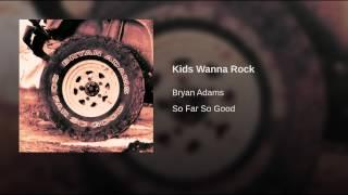 Kids Wanna Rock