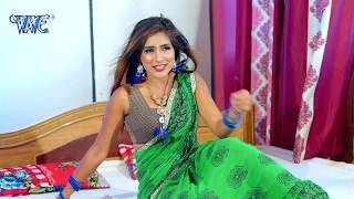 तन मन में आग लगा देगा ये विडियो  - Bhail Ba Chhapamari - Antra Singh Priyanka,Sanjeev Sawariya