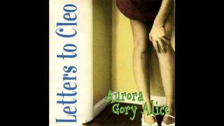 Letters To Cleo- Here And Now