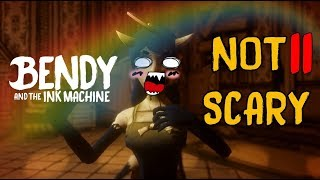 How to Make Bendy And The Ink Machine Not Scary (PART 11) *CHAPTER 4*