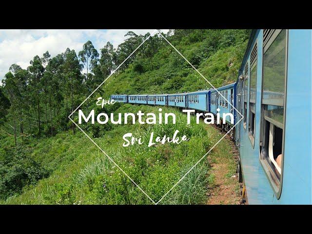 The most Epic train journey - Ella to Kandy - Sri Lanka, 2018 || BEMBALYFE