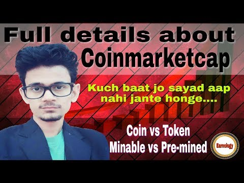 Full details about coinmarketcap, Domain, marketcap, mining or pre mine, Coin vs Token and more....