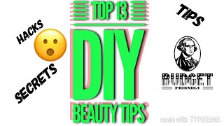 DIY Beauty Tips/Hacks Budget Beauty