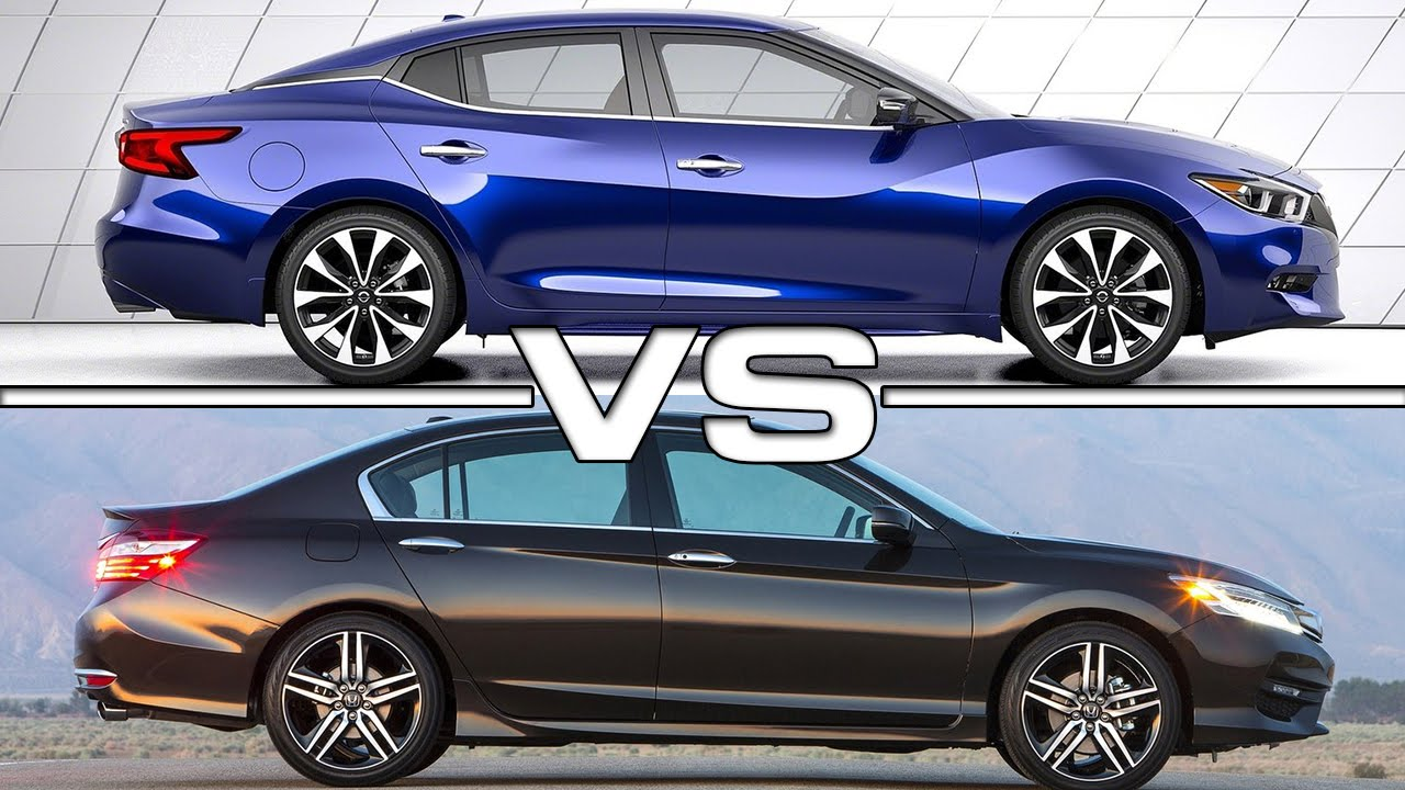 2016 Nissan Maxima Vs Honda Accord You