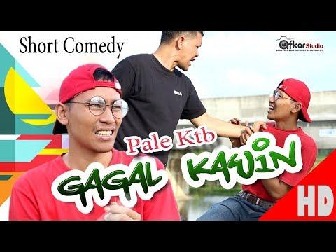 PALE KTB - GAGAL KAWIN - Short Comedy HD Video Quality 2018