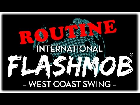 Routine - International Flashmob West Coast Swing 2015 (Official)