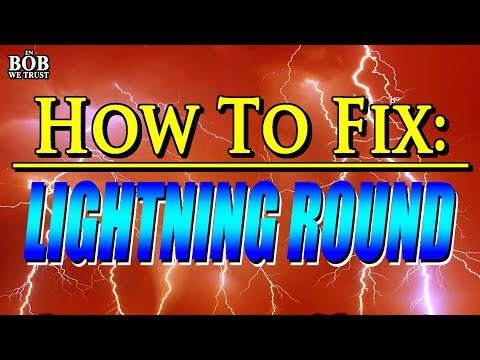 In Bob We Trust - HOW TO FIX: LIGHTNING ROUND (UNSCRIPTED)