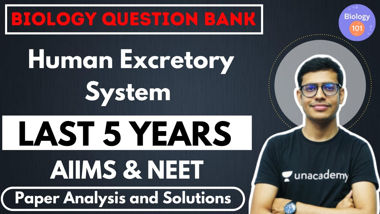 Human Excretory System | Paper Analysis and Solution | NEET Biology | NEET UG | Dr. Anand Mani