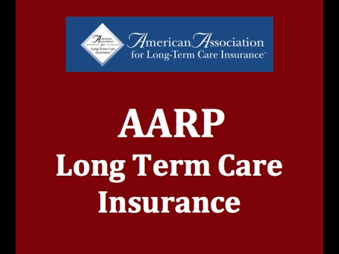 AARP Long Term Care Insurance Pay