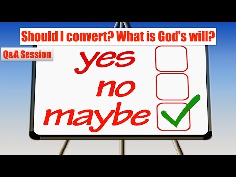 Q&A Session | Should I convert to Judaism? What is God