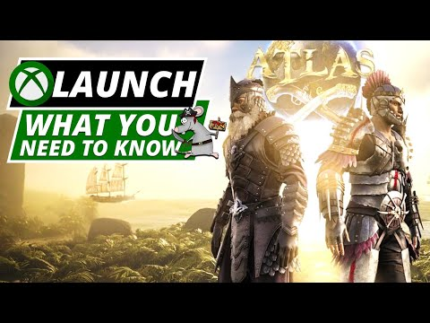 ATLAS XBOX LAUNCH - Everything You Need To Know!