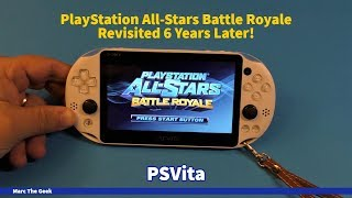 PSVita: PlayStation All-Stars Battle Royale Revisited 6 Years Later!