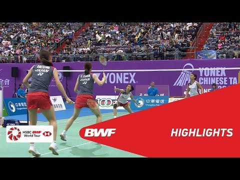 YONEX CHINESE TAIPEI OPEN 2018 | Badminton WD - F - Highlights | BWF 2018