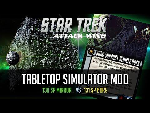 130 SP Mirror vs Borg with support ship - Star Trek: Attack Wing - Tabletop Simulator mod