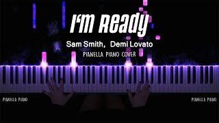 Sam Smith, Demi Lovato - I'm Ready | Piano Cover by Pianella Piano