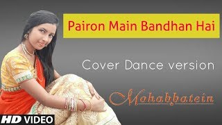 Gambar cover Parion Main Bandhan Hai [ Mohabbatein] Cover Dancing Version 2.0|| HD 720pix