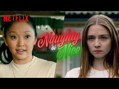 Naughty Or Nice: Lara Jean Vs Alyssa | Netflix