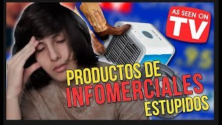 Productos de Infomerciales ESTUPIDOS!