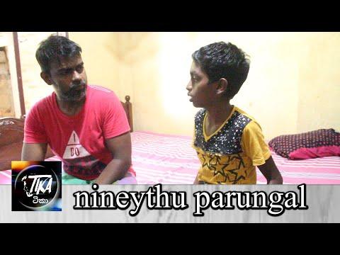 Nineythu Parungal